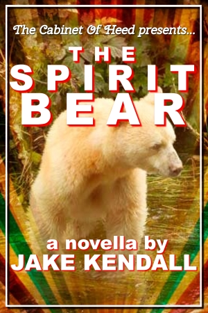 The Spirit Bear by Jake Kendall Cover